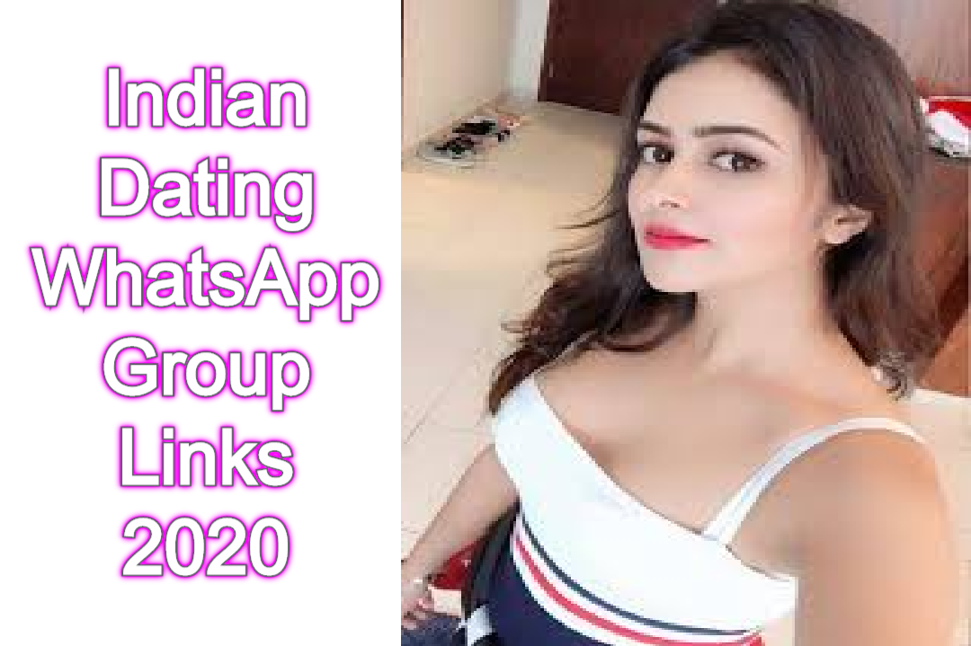 Indian Dating WhatsApp Group Links 2020