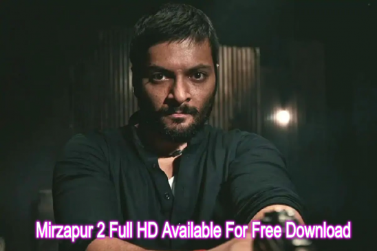 Mirzapur 2 Full HD Available For Free Download Online on Tamilrockers And Other Torrent Sites