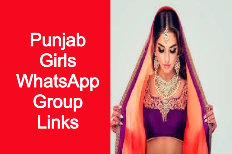 Punjab Girls WhatsApp Group Links 2020 | WhatsApp Group Links Punjab Girls |