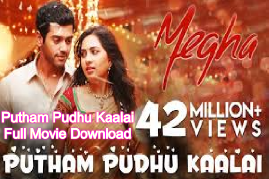 Putham Pudhu Kaalai Full Movie Download Free Available Leaked Online By Tamilrockers, Filmyzilla, Filmywap, Movierulz, Telegram And Other Sites: Prime Video In Trouble