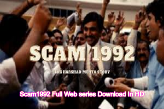 Scam1992 Full Web series Download In HD Leaked by Filmyzilla, 123movies