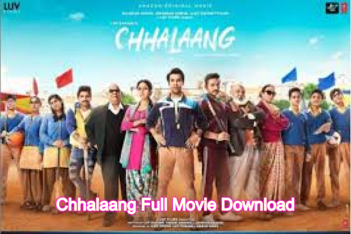 Chhalaang Full Movie Download : Leaked By Tamilrockers,123movies, Available in HD,720p