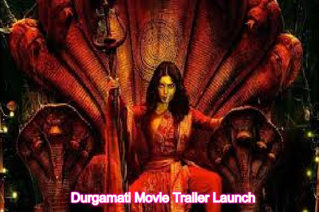 Durgamati Movie Trailer Launch: Check Trailer Review & All Details