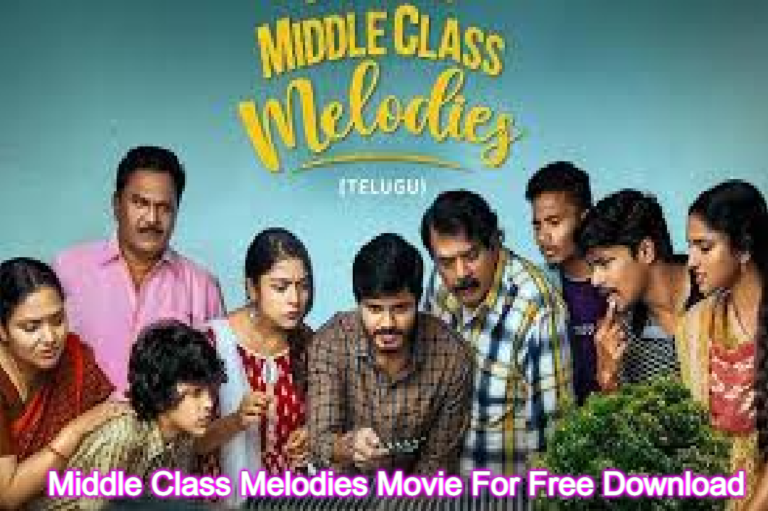 Middle Class Melodies Movie For Free Download leaked by Tamilrockers and Movierulz