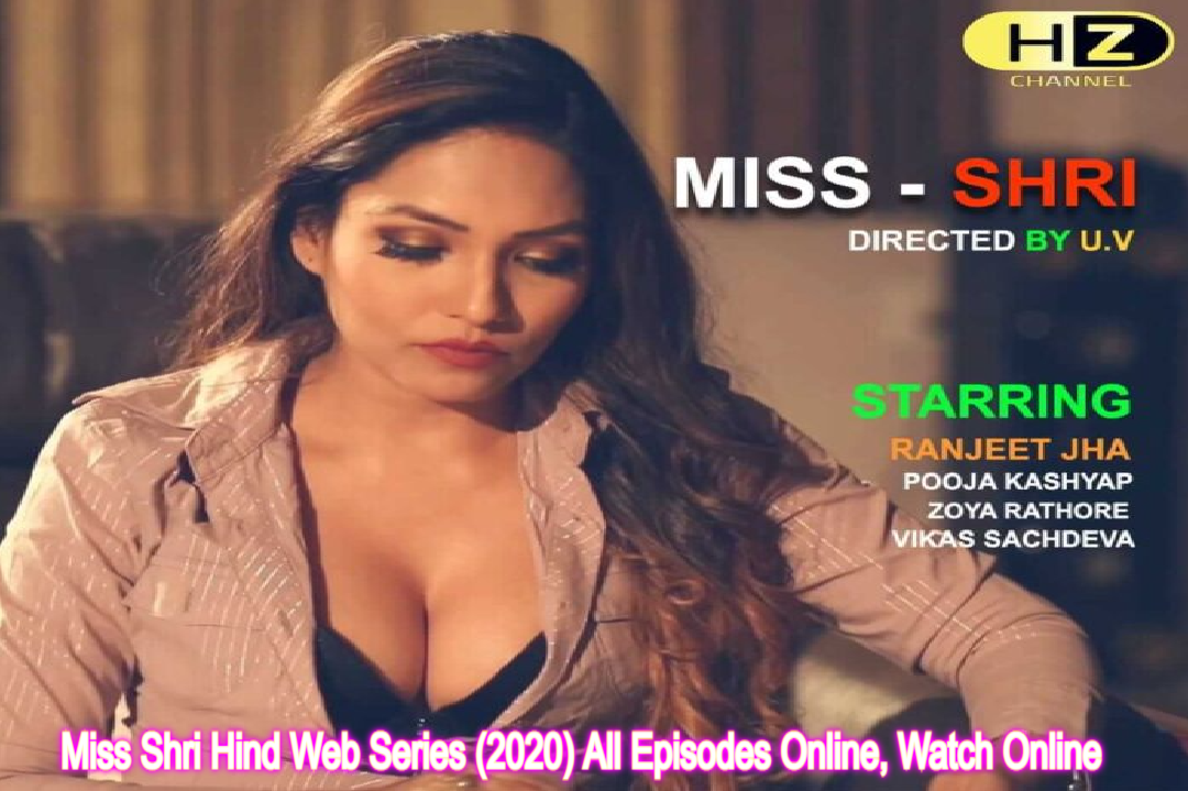 Miss Shri Hind Web Series (2020) Hootzy Channel: Cast, All Episodes Online, Watch Online