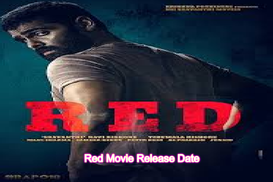 Red Movie Release Date, Plot, Cast, Trailer, Wiki