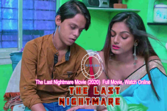 The Last Nightmare Movie (2020) Nuefliks Cast, Full Movie, Watch Online