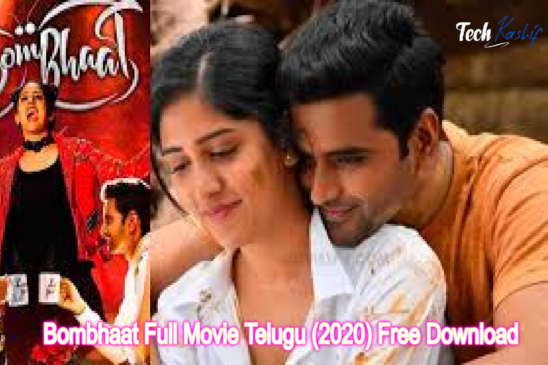 Bombhaat Full Movie Telugu (2020) Free Download 720p & 480p HD Available Online Leaked By Tamilrockers, Filmyzilla, Isaimini, Telegram, And Other Sites?