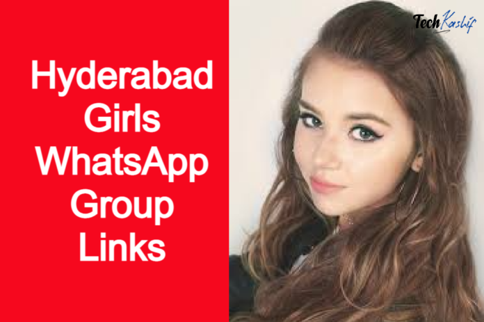 Hyderabad Girls WhatsApp Group Links 2020 | WhatsApp Group Links Hyderabad Girls |
