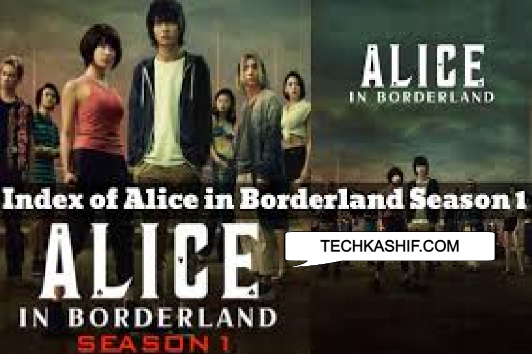 Index Of Alice In Borderland Season 1 With Cast Season Overview All Episodes Recap Tech Kashif