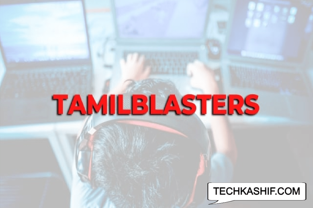 Tamilblasters 2021: Watch Leaked Movies In HD For FREE