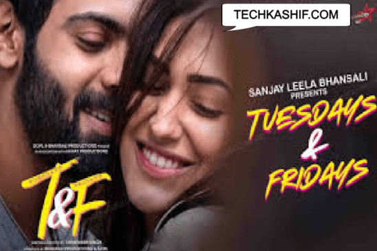 Tuesday and Fridays (2021) Full Movie Leaked to Download on Tamilrockers & Filmyzilla