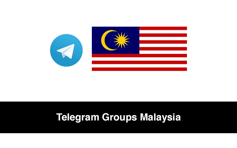 Best Telegram Groups Malaysia Link To Join in 2021
