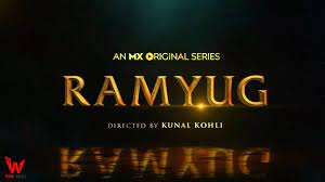 Ramyug (MX Player) Web Series Story, Cast, Real Name, Wiki & More