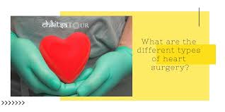 What Are the Different Types of Heart Surgery?